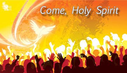 come-holy-spirit | Holy Spirit Catholic Church